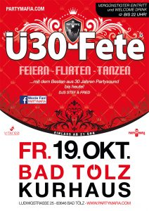 Party Highlight und Partykult in Bad Tölz: Die Ü30-Fete