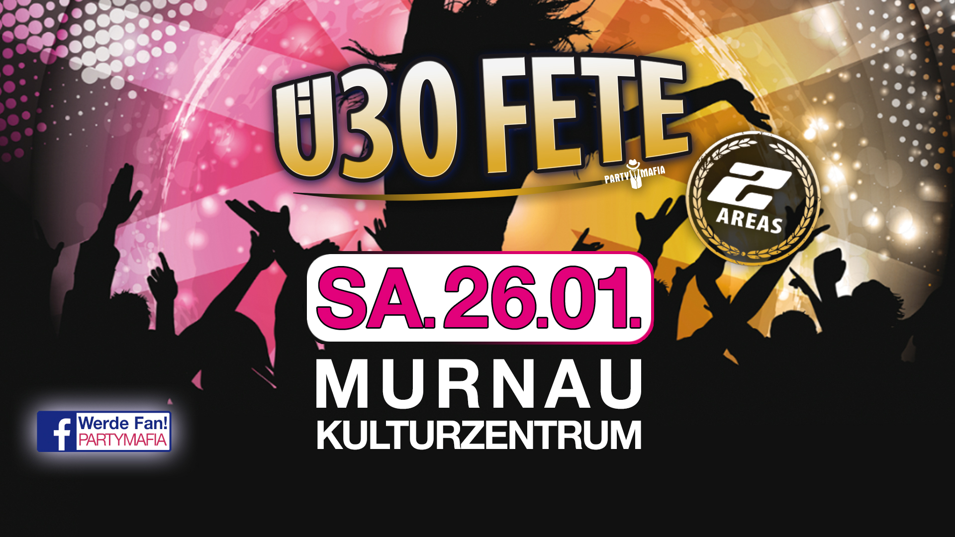Das Ü30 Party Highlight in Murnau: Die Ü30 FETE