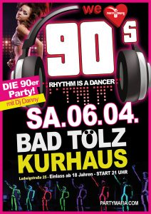 Party Highlight und Partykult in Bad Tölz: DIE 90er Party - We love 90s