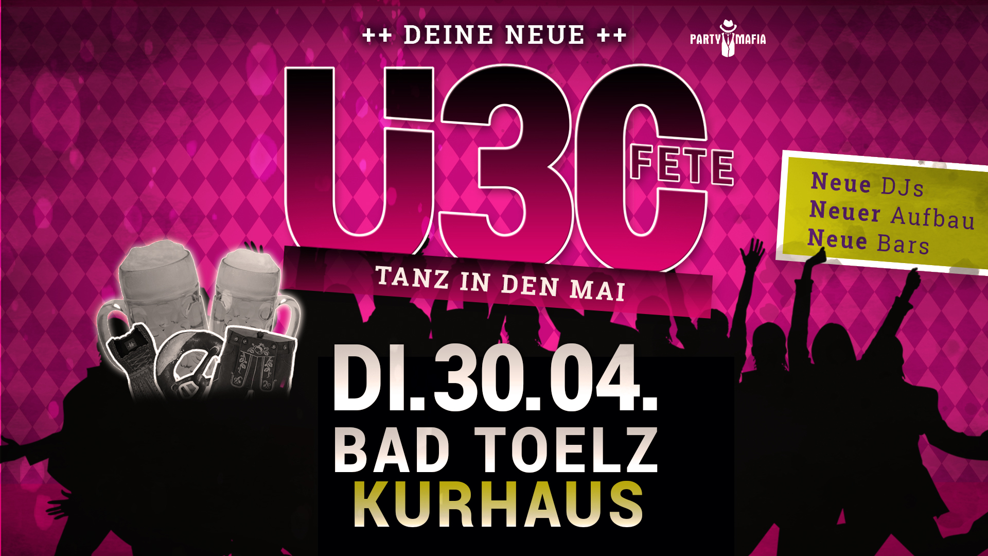 Party Highlight, Kultparty in Bad Tölz: Die neue Ü30 FETE