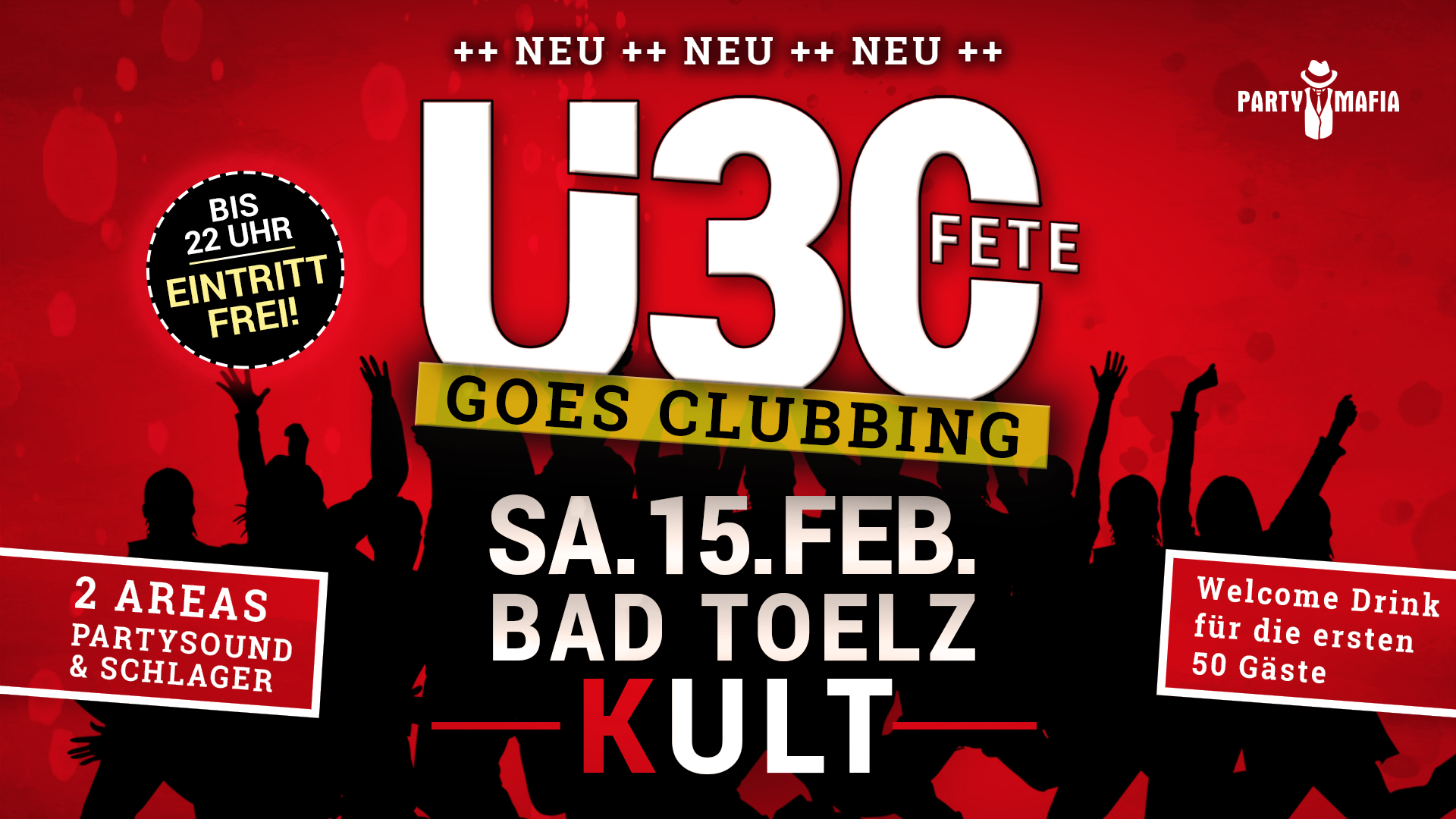 Party Highlight, Kultparty in Bad Tölz: Die neue Ü30 FETE goes clubbing